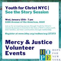 Mercy and Justice Volunteer Event - Youth for Christ NYC See the Story Session
