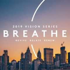 Vision Series : BREATHE