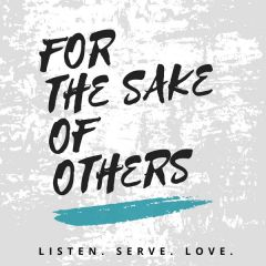 For the Sake of Others