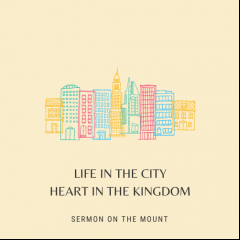Life in the City, Heart in the Kingdom